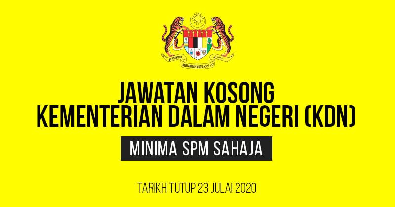 Post image for Jawatan Kosong Kementerian Dalam Negeri (KDN) 2020